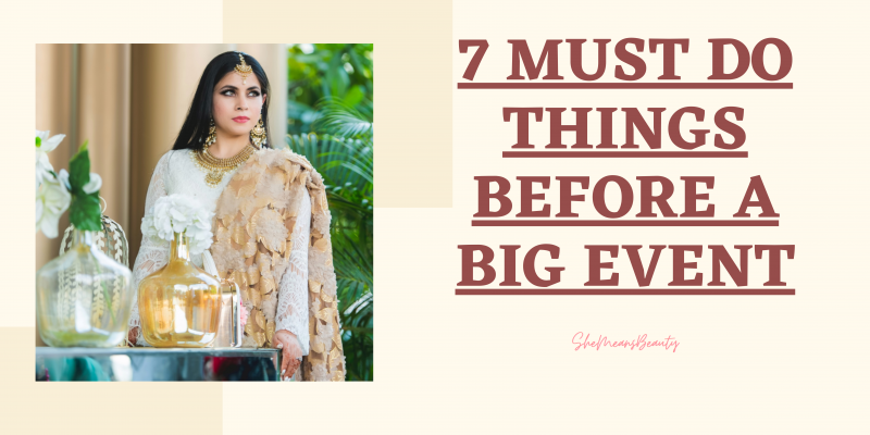 GUIDE TO GET READY FOR A BIG EVENT