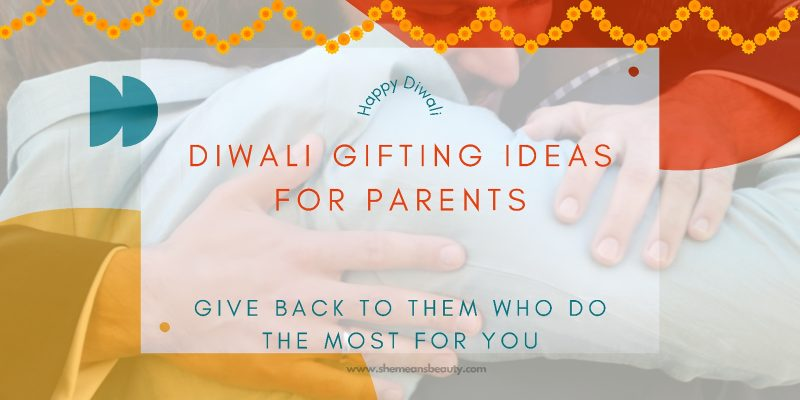 diwali gifting ideas for parents